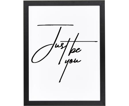 Stampa digitale incorniciata Just be You