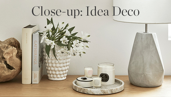 Close-up: Idea Deco